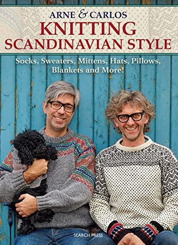 Arne & Carlos Knitting Scandinavian Style: Socks,: Arne Nerjordet, Carlos