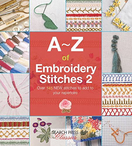 A-Z of Embroidery Stitches 2 (Paperback): Country Bumpkin Publications