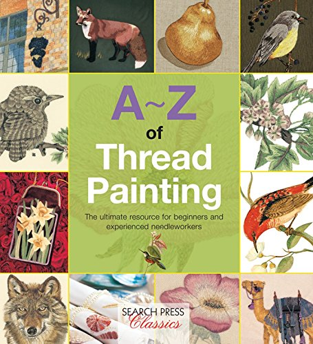 A-Z of Thread Painting (Paperback): Country Bumpkin Publications