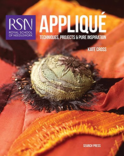9781782211884: Royal School of Needlework: Applique: Techniques, projects and pure inspiration (Royal School of Needlework Guides)