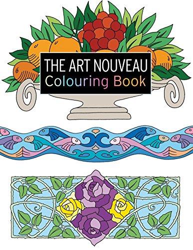 The Art Nouveau Colouring Book (The Colouring Book Series): Balchin, Judy