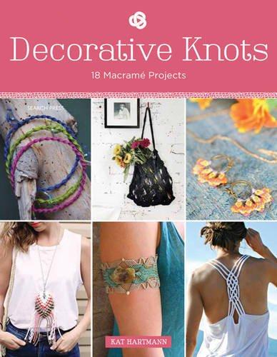 9781782212171: Decorative Knots: 18 macramé projects