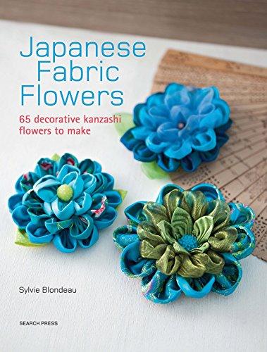 9781782212287: Japanese Fabric Flowers: 65 decorative kanzashi flowers to make