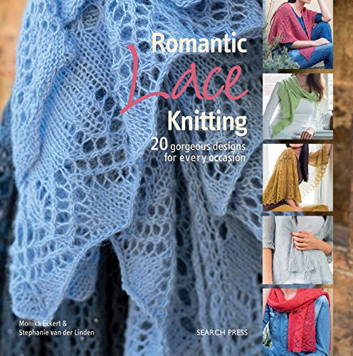 9781782212478: Romantic Lace Knitting: 20 Gorgeous Designs for Every Occasion