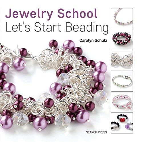 9781782212584: Jewelry School: Let's Start Beading