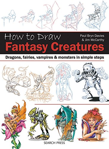 9781782213093: How to Draw Fantasy Creatures: Dragons, fairies, vampires and monsters in simple steps