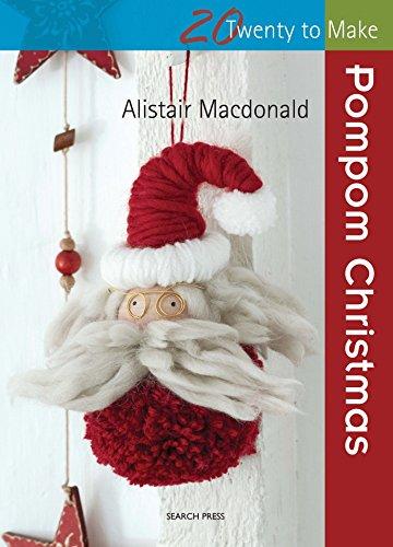 9781782213468: Pompom Christmas (Twenty to Make)