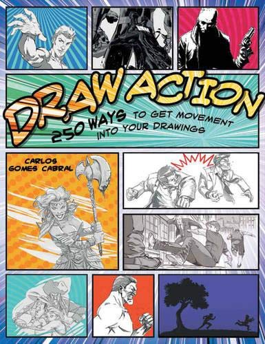 9781782213888: Draw Action: 300 Ways to Get Movement into Your Drawings