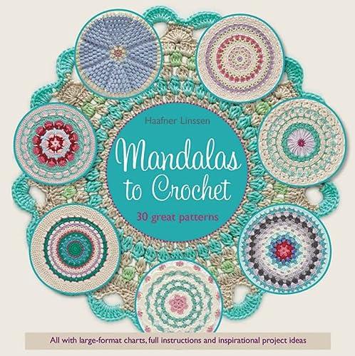 9781782213895: Mandalas to Crochet: 30 Great Patterns