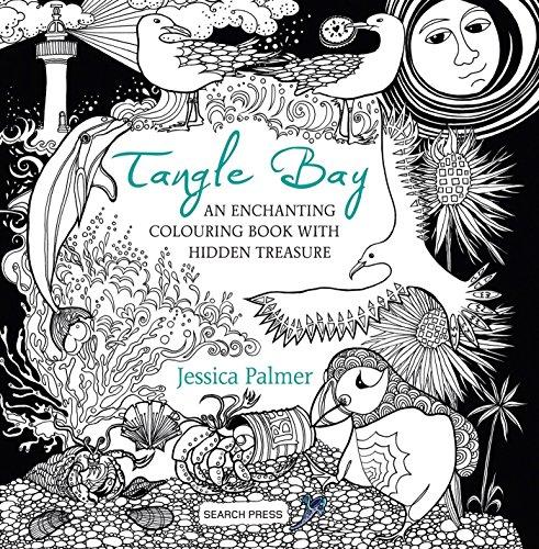 Tangle Bay: An Enchanting Colouring Book with Hidden Treasure: Jessica Palmer
