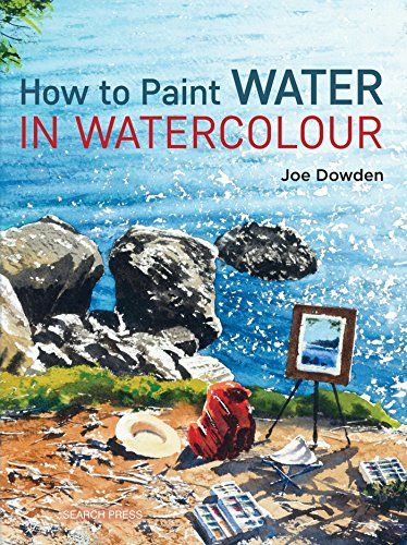 How to Paint Water in Watercolour: Joe Francis Dowden