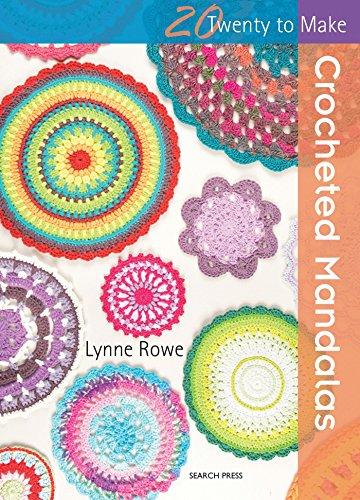 9781782214342: 20 to Crochet: Crocheted Mandalas (Twenty to Make)