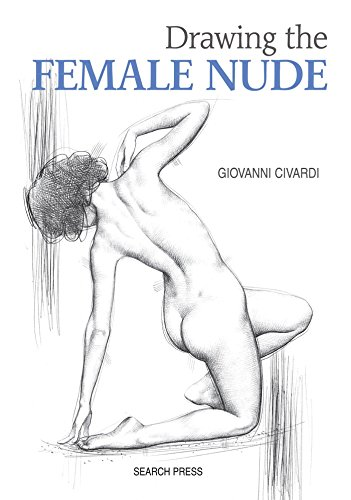 Download Drawing the Female Nude (Art of Drawing)