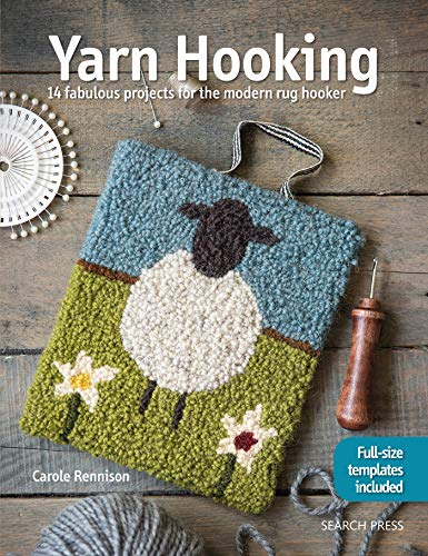9781782215332: Yarn Hooking: 14 fabulous projects for the modern rug hooker