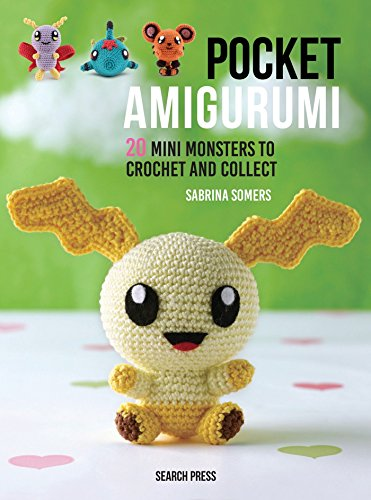 Pocket Amigurumi: 20 Mini Monsters to Crochet and Collect (Hardback)