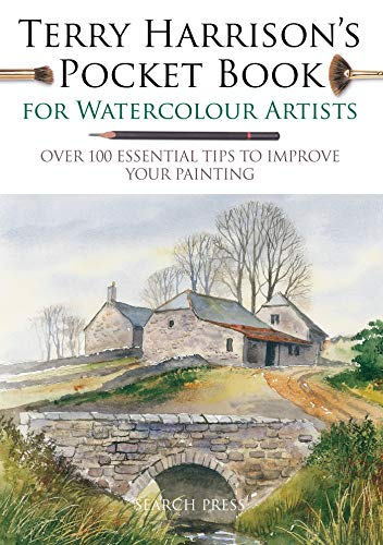 9781782216391: Terry Harrison's Pocket Book for Watercolour Artists: Over 100 Essential Tips to Improve Your Painting (Watercolour Artists' Pocket Books)