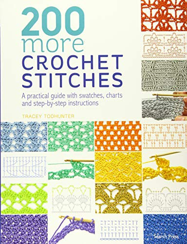9781782216636: 200 More Crochet Stitches: A practical guide with swatches, charts and step-by-step instructions