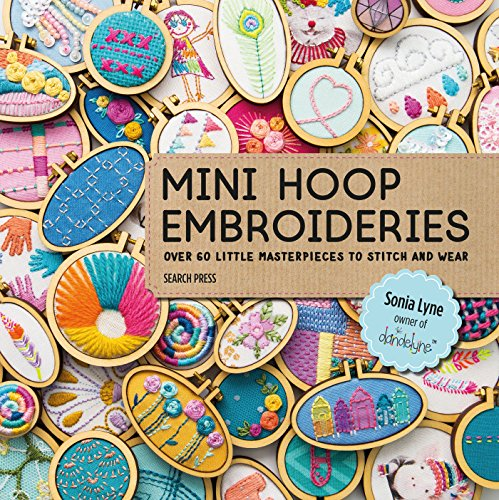 9781782216650: Mini Hoop Embroideries: Over 60 Little Masterpieces to Stitch and Wear