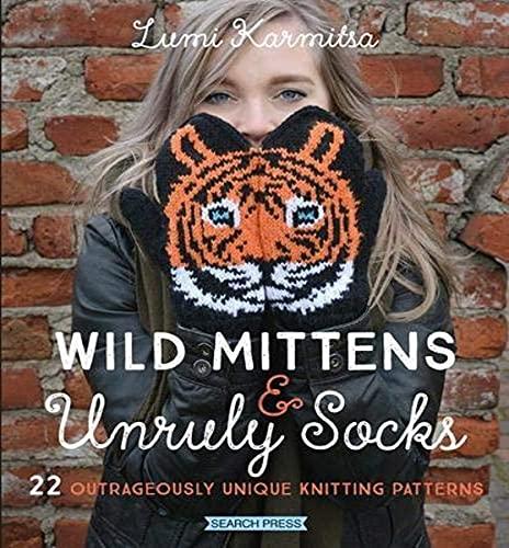 9781782217176: Karmitsa, L: Wild Mittens & Unruly Socks