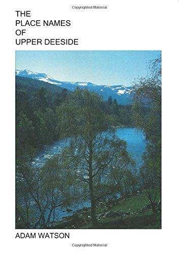 9781782221913: The Place Names of Upper Deeside