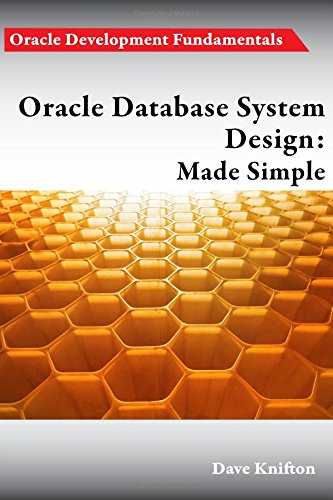 9781782223801: Oracle Database System Design: Made Simple