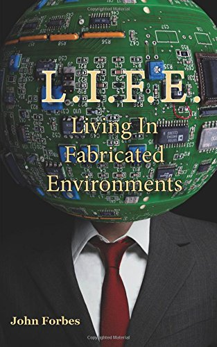 9781782224402: L.I.F.E. Living In Fabricated Environments