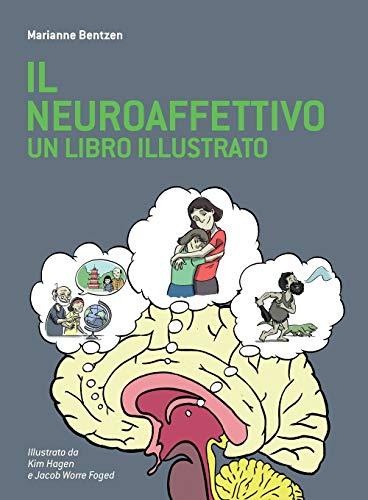 9781782225690: Il Neuroaffettivo - Un Libro Illustrato