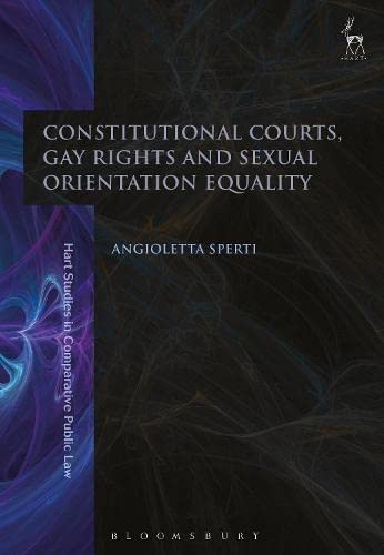 Constitutional Courts, Gay Rights and Sexual Orientation: Angioletta Sperti