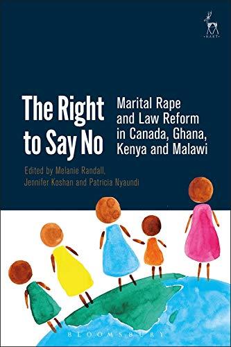The Right to Say No: Marital Rape: Randall, Melanie [Editor];