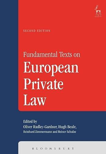 Fundamental Texts on European Private Law: Radley-Gardner, Oliver (EDT)/