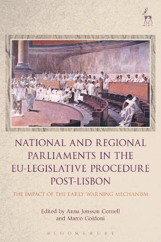 9781782259176: National and Regional Parliaments in the EU-Legislative Procedure Post-Lisbon: The Impact of the Early Warning Mechanism