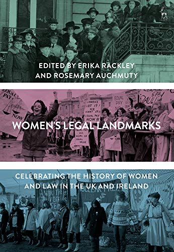9781782259770: Women's Legal Landmarks: Celebrating 100 Years of Women and Law in the UK and Ireland