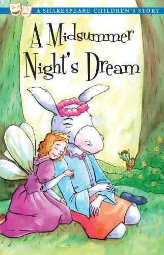 A Midsummer Night's Dream (A Shakespeare Children's Story): Shakespeare, William; Macaw ...