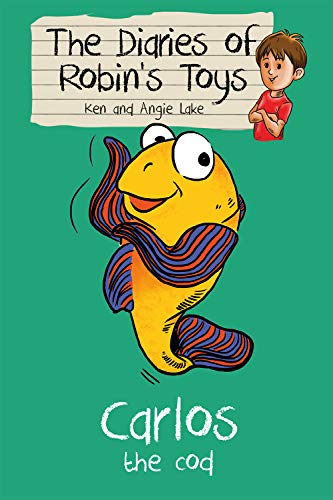 9781782260233: Carlos the Cod: The Diaries of Robin's Toys
