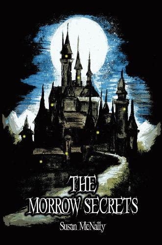 9781782260325: The Morrow Secrets