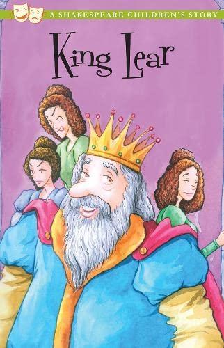 King Lear (Twenty Shakespeare Children's Stories: The: Shakespeare, William, Macaw