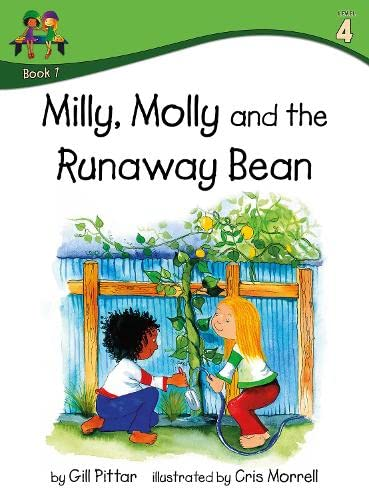 Milly Molly and the Runaway Bean (Milly Molly (Level 4)): Pittar, Gill