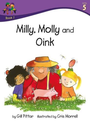 9781782261476: Milly Molly and Oink (Milly Molly (Level 5))