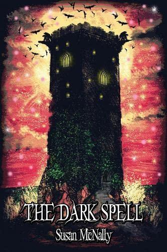 9781782261865: The Dark Spell: Book 3 (The Morrow Secrets Trilogy)