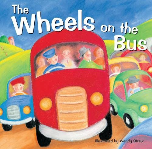 9781782261889: The Wheels on the Bus (20 Favourite Nursery Rhymes - Illustrated by Wendy Straw)
