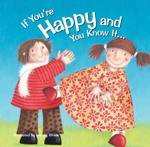 If You're Happy and You Know it (20 Favourite Nursery Rhymes - Illustrated by Wendy Straw): ...
