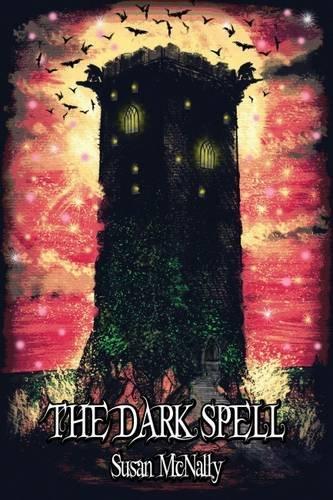 9781782262497: The Dark Spell 2015 (The Morrow Secrets Trilogy)