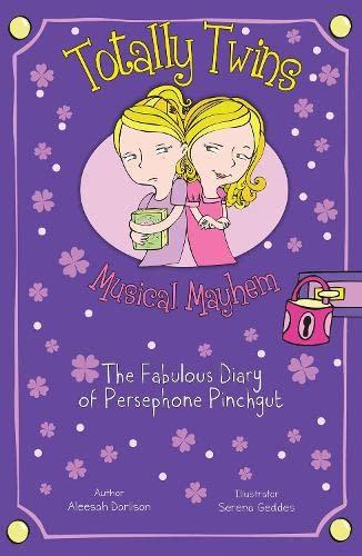9781782262954: Musical Mayhem: The Fabulous Diary of Persephone Pinchgut (Totally Twins)
