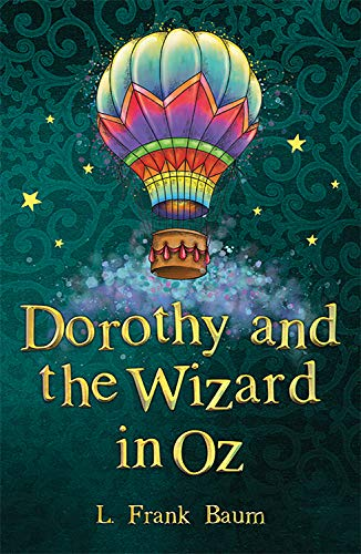 Dorothy and the Wizard in Oz (The Wizard of Oz Collection)