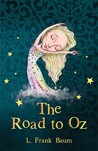 The Road to Oz (The Wizard of Oz Collection)