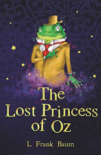 The Lost Princess of Oz (The Wizard of Oz Collection)