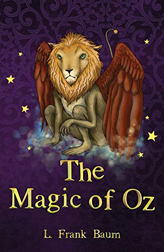 The Magic of Oz (The Wizard of Oz Collection)