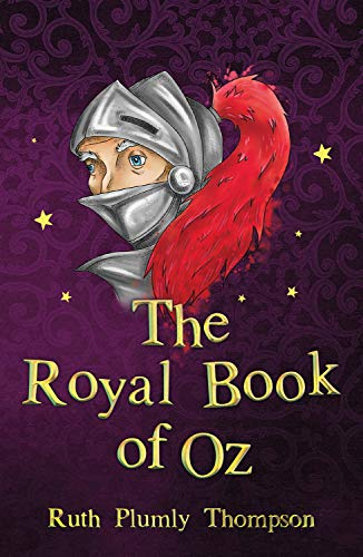 9781782263197: The Royal Book of Oz (The Wizard of Oz Collection)