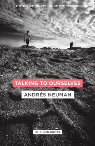 Talking to Ourselves: Andres Neuman