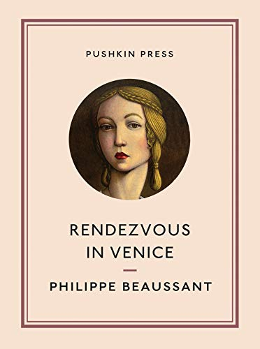 Rendezvous in Venice (Pushkin Collection): Beaussant, Philippe